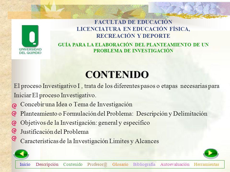 Descripción Contenido Profesor@ Glosario Bibliografía Autoevaluación Herramientas INTRODUCCIÓN Es muy frecuente que la persona recién se inicia en la