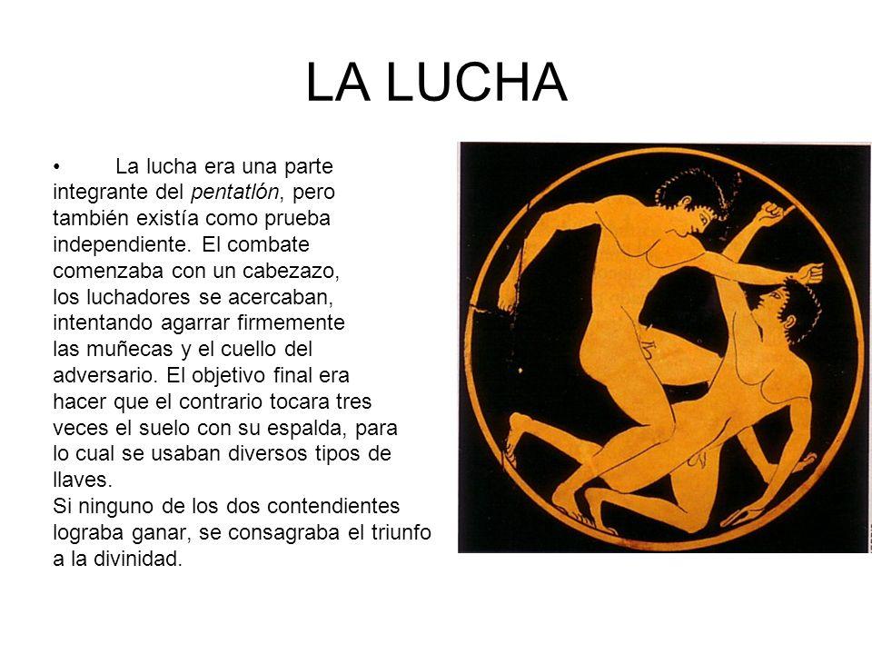 EL PANCRACIO Era una combinación de lucha y boxeo, pero se distinguía de ellos en que se permitía el combate horizontal, en el suelo.