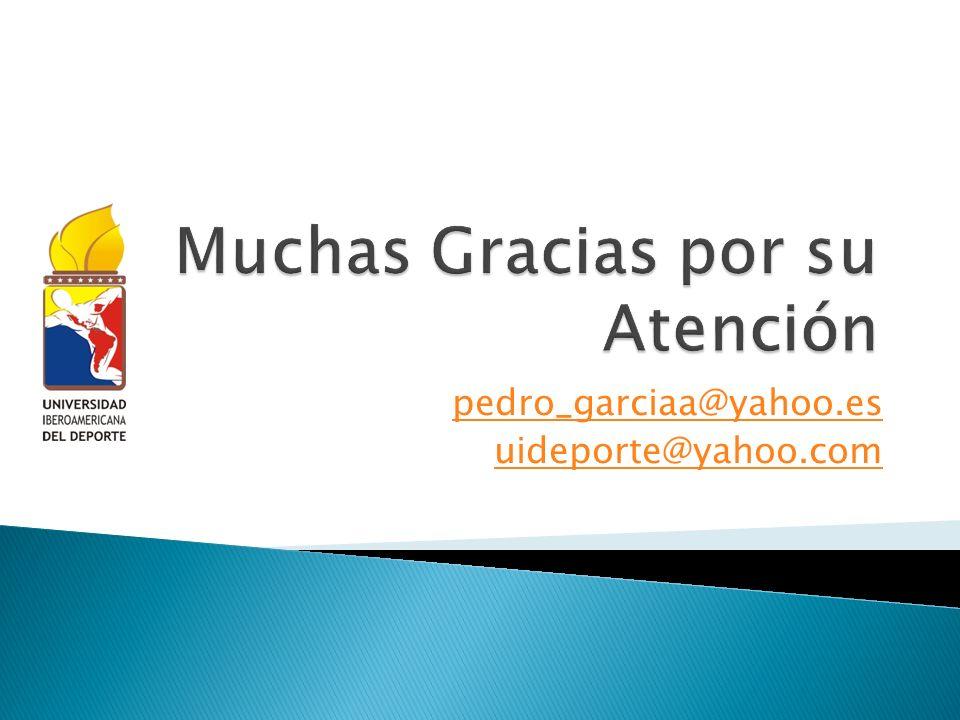 pedro_garciaa@yahoo.es uideporte@yahoo.com