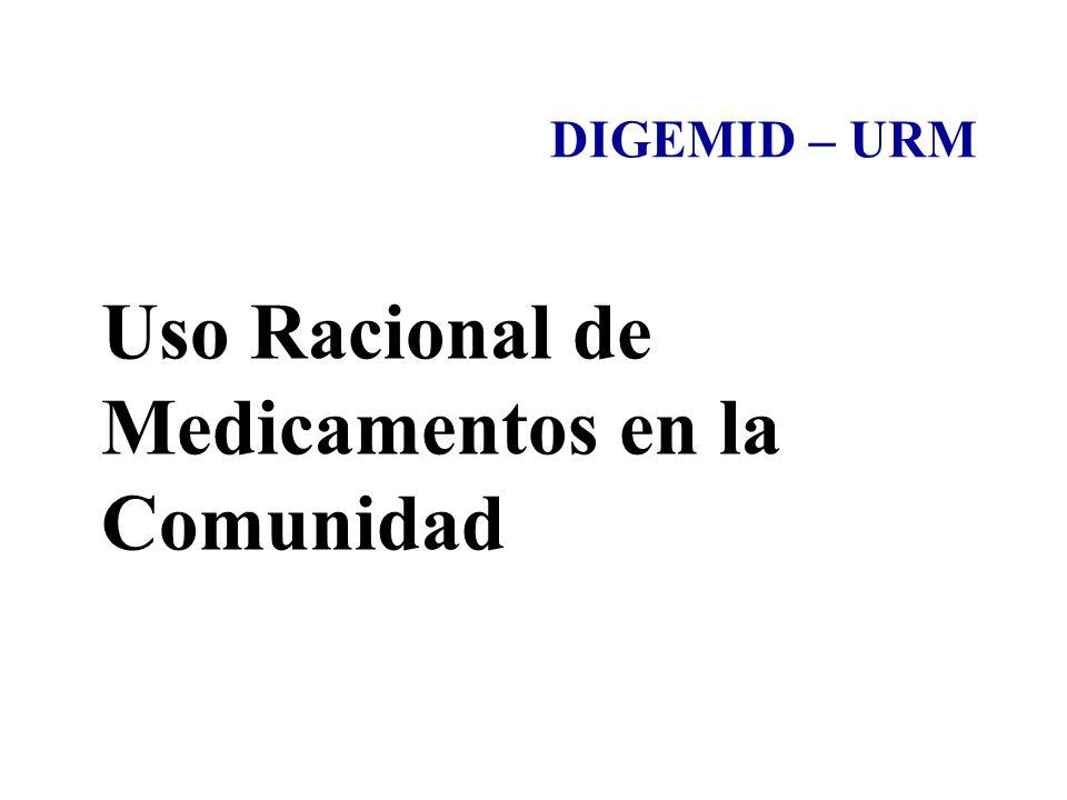 Uso Racional de Medicamentos en la Comunidad DIGEMID – URM