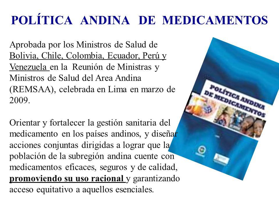 Aprobada por los Ministros de Salud de Bolivia, Chile, Colombia, Ecuador, Perú y Venezuela en la Reunión de Ministras y Ministros de Salud del Area Andina (REMSAA), celebrada en Lima en marzo de 2009.