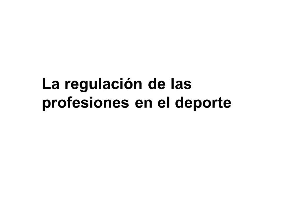 La regulación de las profesiones en el deporte