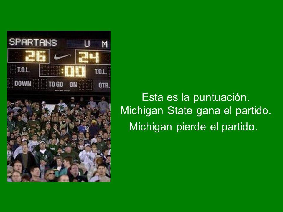Esta es la puntuación. Michigan State gana el partido. Michigan pierde el partido.