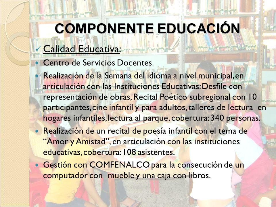 Calidad Educativa: Centro de Servicios Docentes. Realización de la Semana del idioma a nivel municipal, en articulación con las Instituciones Educativ