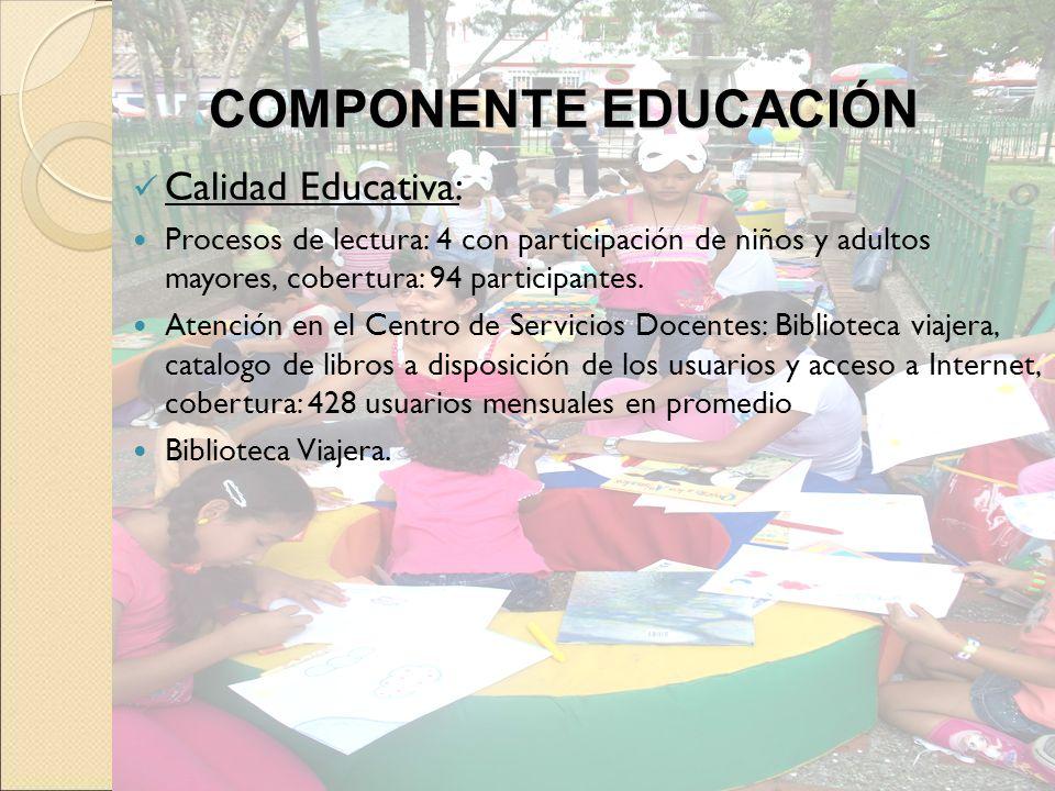 Calidad Educativa: Procesos de lectura: 4 con participación de niños y adultos mayores, cobertura: 94 participantes. Atención en el Centro de Servicio