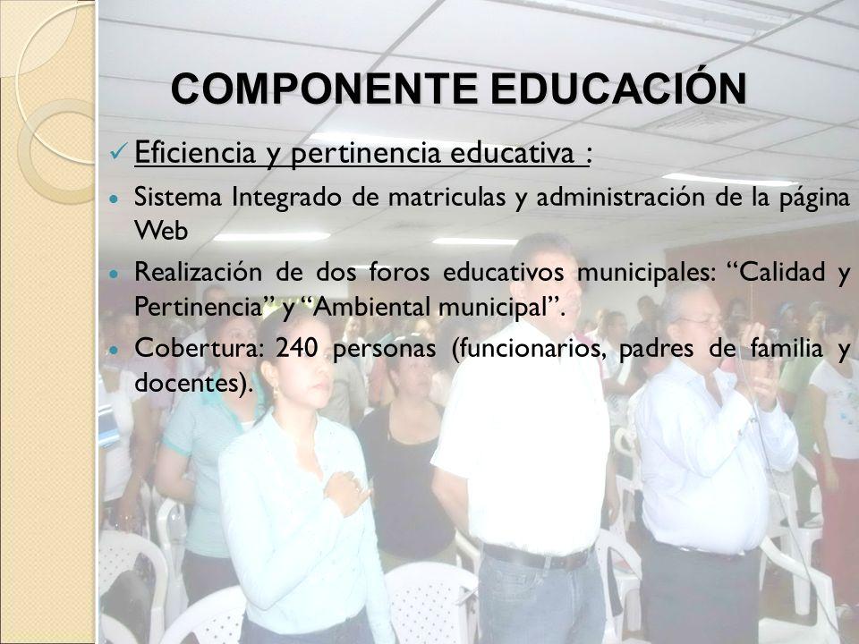 Eficiencia y pertinencia educativa : Sistema Integrado de matriculas y administración de la página Web Realización de dos foros educativos municipales