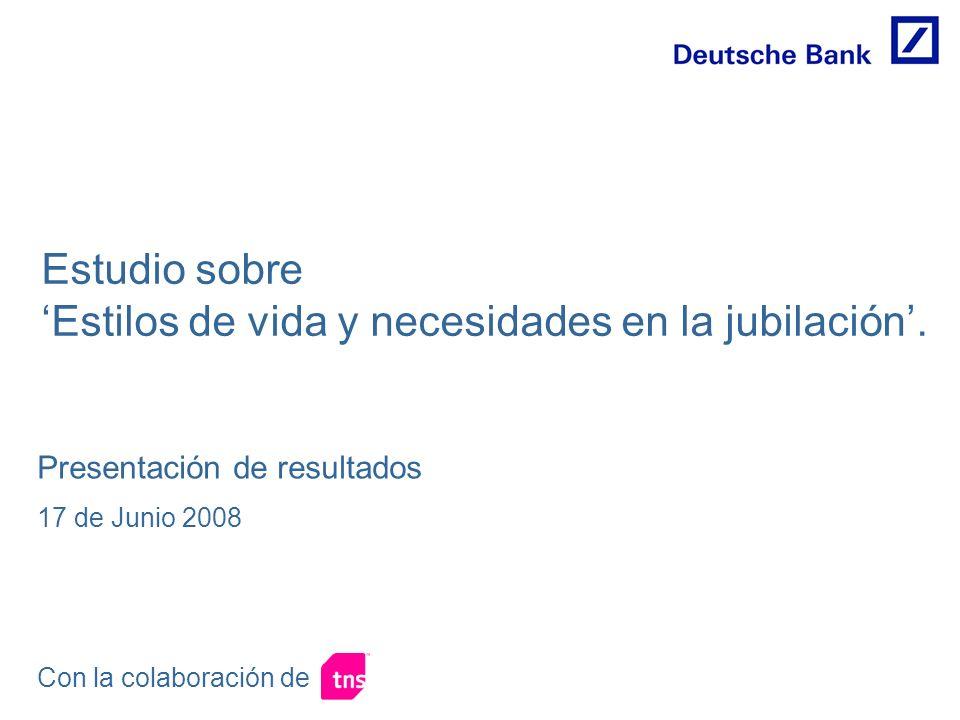 Presentación de resultados 17 de Junio 2008 Estudio sobre Estilos de vida y necesidades en la jubilación.