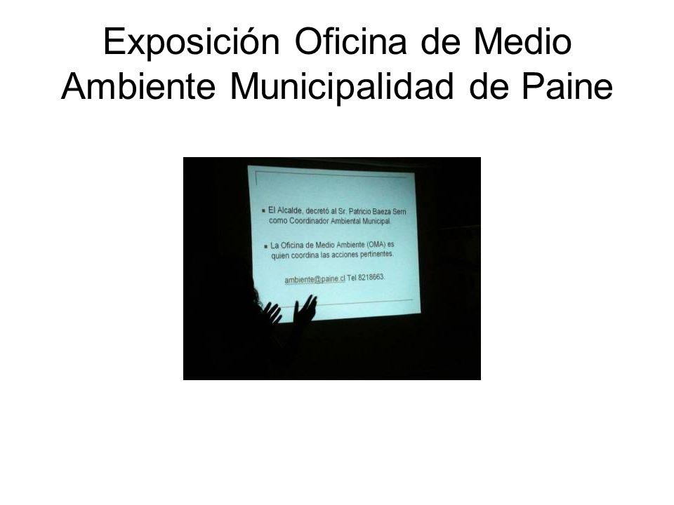 Exposición Oficina de Medio Ambiente Municipalidad de Paine