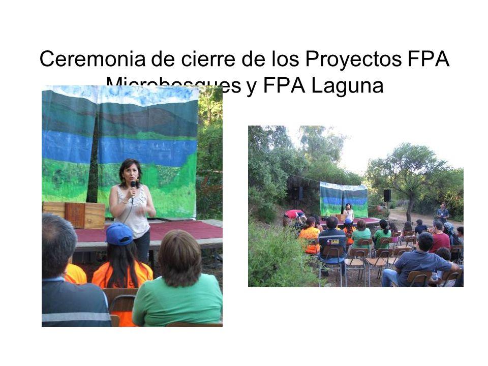 Ceremonia de cierre de los Proyectos FPA Microbosques y FPA Laguna