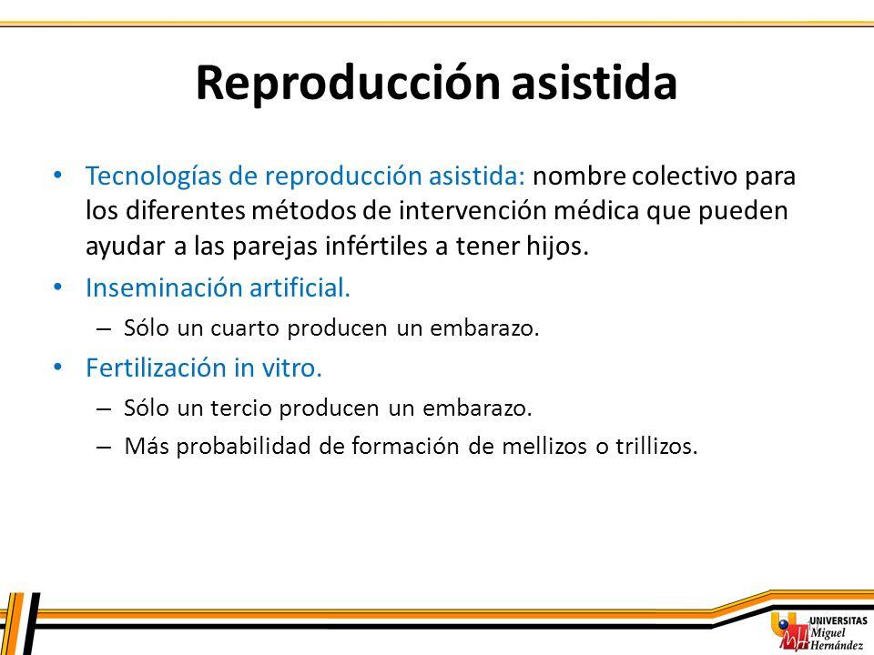 17 Tecnologías de reproducción asistida: nombre colectivo para los diferentes métodos de intervención médica que pueden ayudar a las parejas infértile