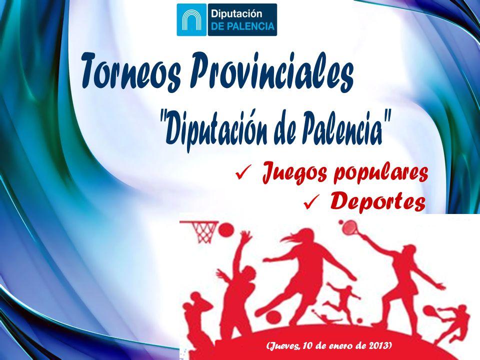 (Jueves, 10 de enero de 2013) TANGA MASCULINA RANA MASCULINA PETANCA MASCULINA MONTERILLA FEMENINA MONTERILLA MASCULINA CHANA / MORRILLO MASCULINO MEDIA BOLA MASCULINA BOLO LLANO MASCULINO BOLO FEMENINO El desarrollo de estas 9 modalidades, en su XXXIII Edición, contará con un presupuesto por parte de la Institución Provincial de 15.000 euros.