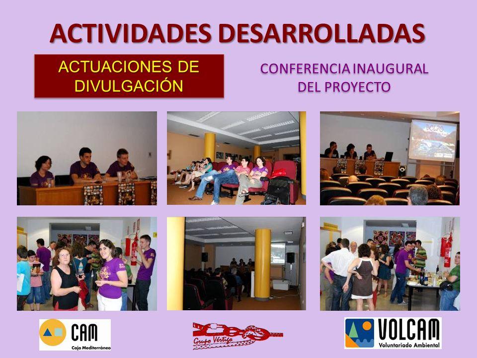 ACTUACIONES DE DIVULGACIÓN CONFERENCIA INAUGURAL DEL PROYECTO CONFERENCIA INAUGURAL DEL PROYECTO ACTIVIDADES DESARROLLADAS