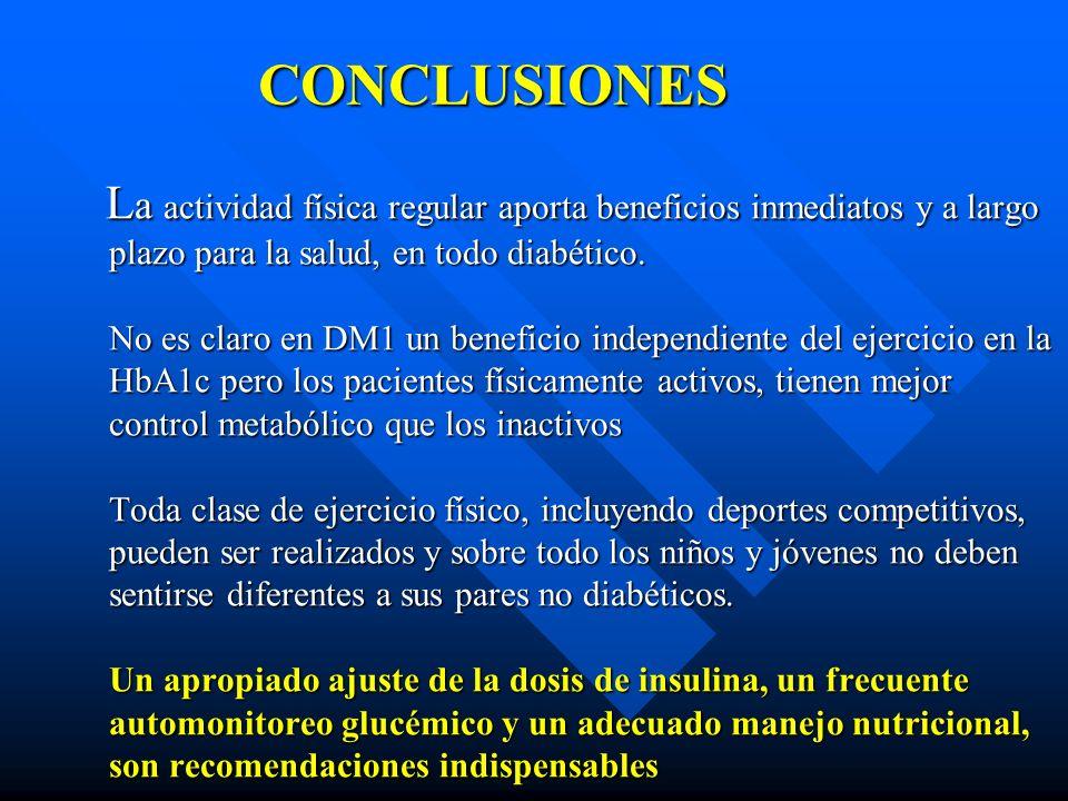 L a actividad física regular aporta beneficios inmediatos y a largo plazo para la salud, en todo diabético. No es claro en DM1 un beneficio independie