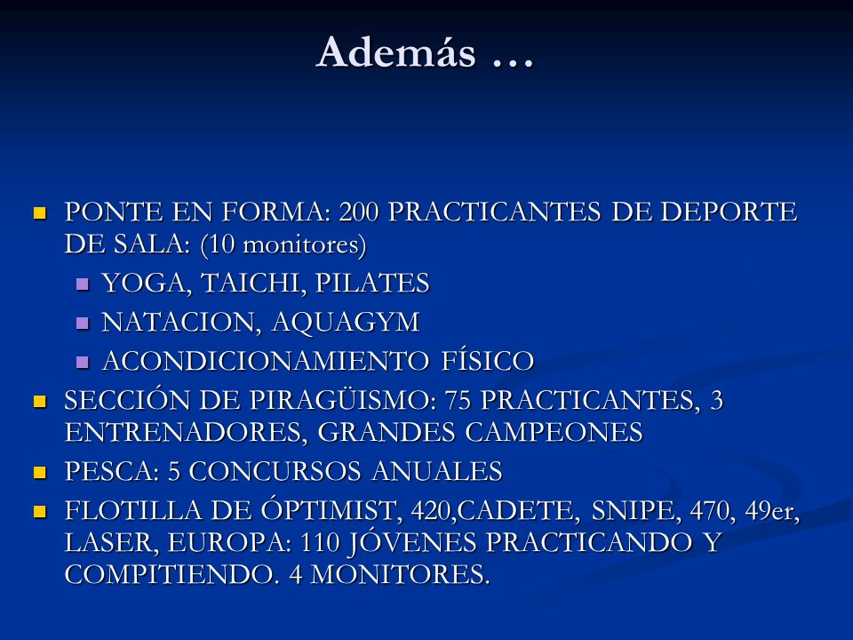 PONTE EN FORMA: 200 PRACTICANTES DE DEPORTE DE SALA: (10 monitores) PONTE EN FORMA: 200 PRACTICANTES DE DEPORTE DE SALA: (10 monitores) YOGA, TAICHI,