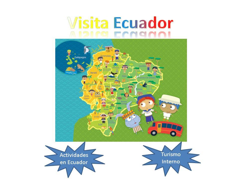 Actividades en Ecuador Turismo Interno