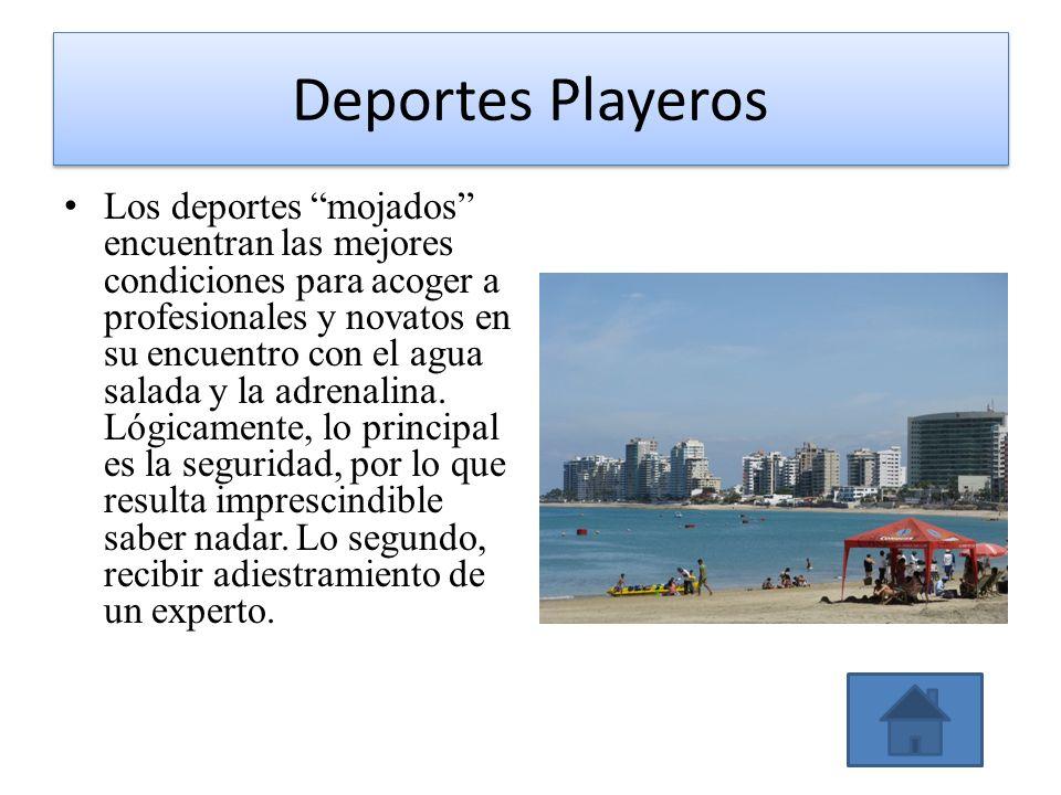 Deportes Playeros Los deportes mojados encuentran las mejores condiciones para acoger a profesionales y novatos en su encuentro con el agua salada y l