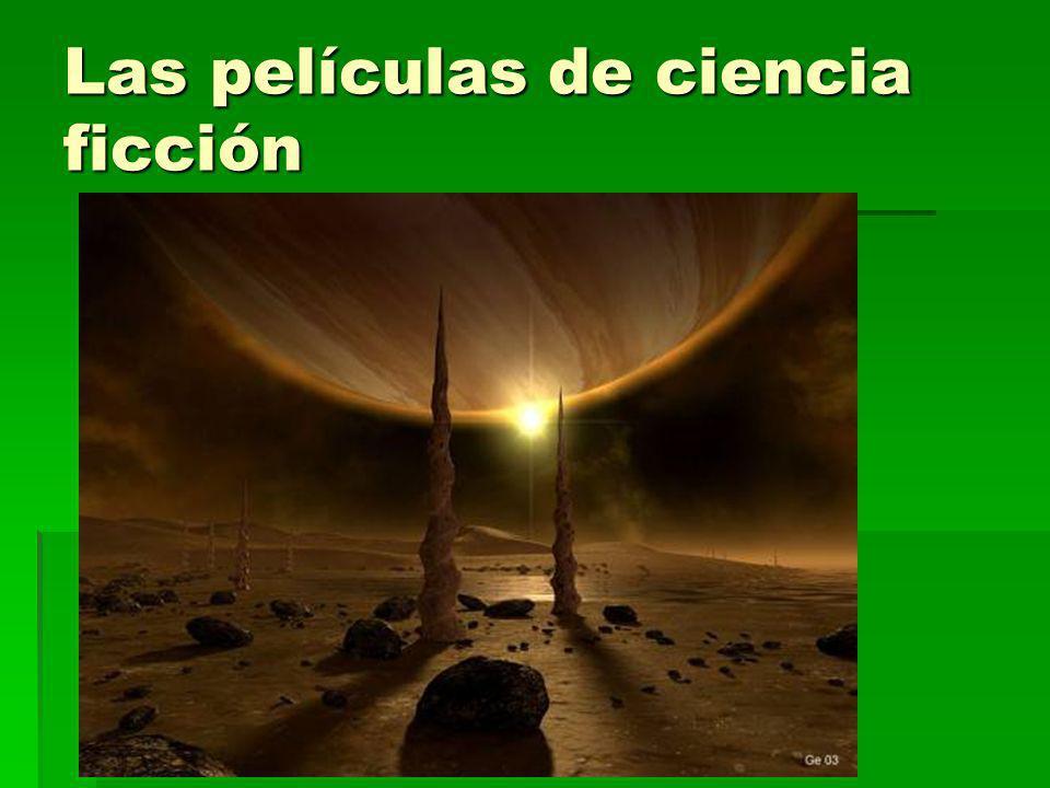 Las películas de ciencia ficción