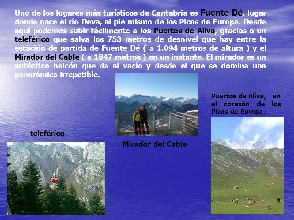 Uno de los lugares más turísticos de Cantabria es Fuente Dé, lugar donde nace el río Deva, al pie mismo de los Picos de Europa. Desde aquí podemos sub