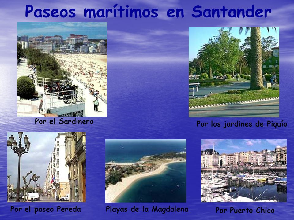 Paseos marítimos en Santander Por el Sardinero Por los jardines de Piquío Por el paseo PeredaPlayas de la Magdalena Por Puerto Chico