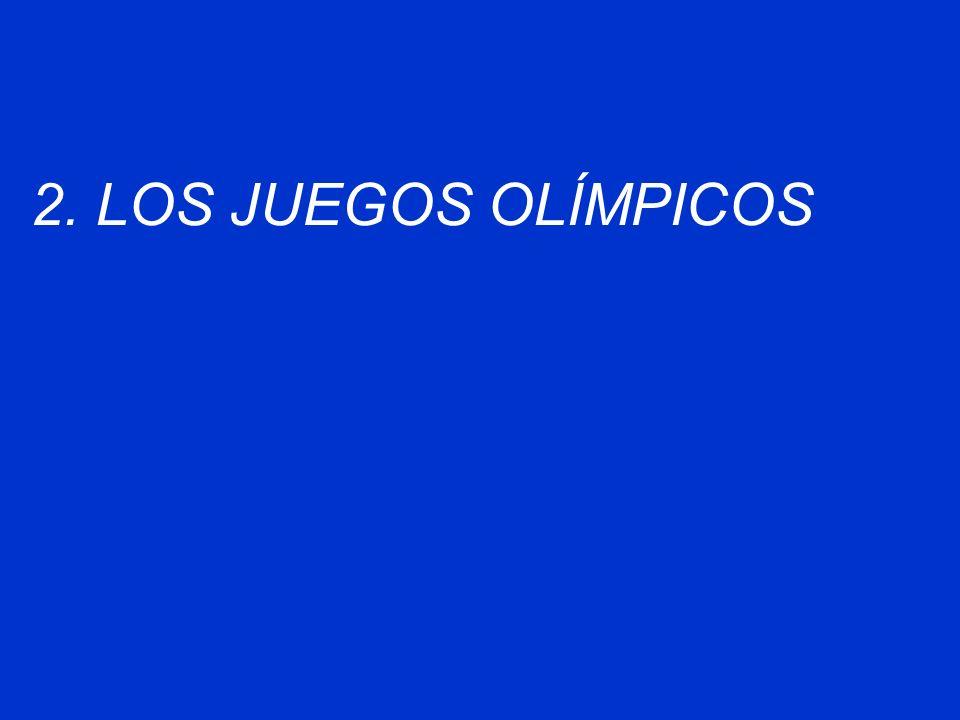 2. LOS JUEGOS OLÍMPICOS