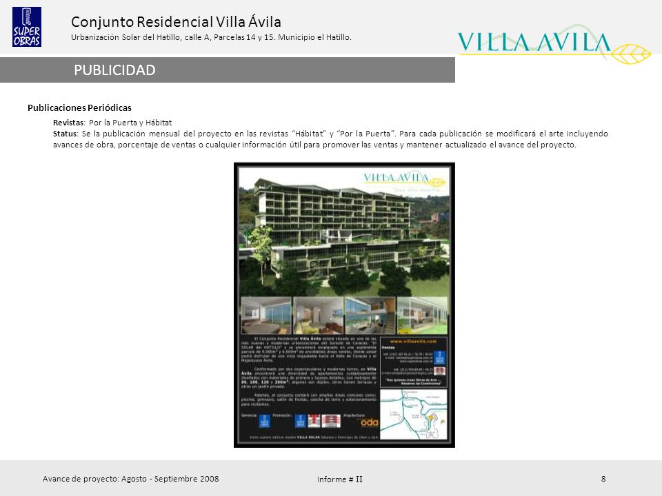 Conjunto Residencial Villa Ávila Urbanización Solar del Hatillo, calle A, Parcelas 14 y 15. Municipio el Hatillo. Avance de proyecto: Agosto - Septiem