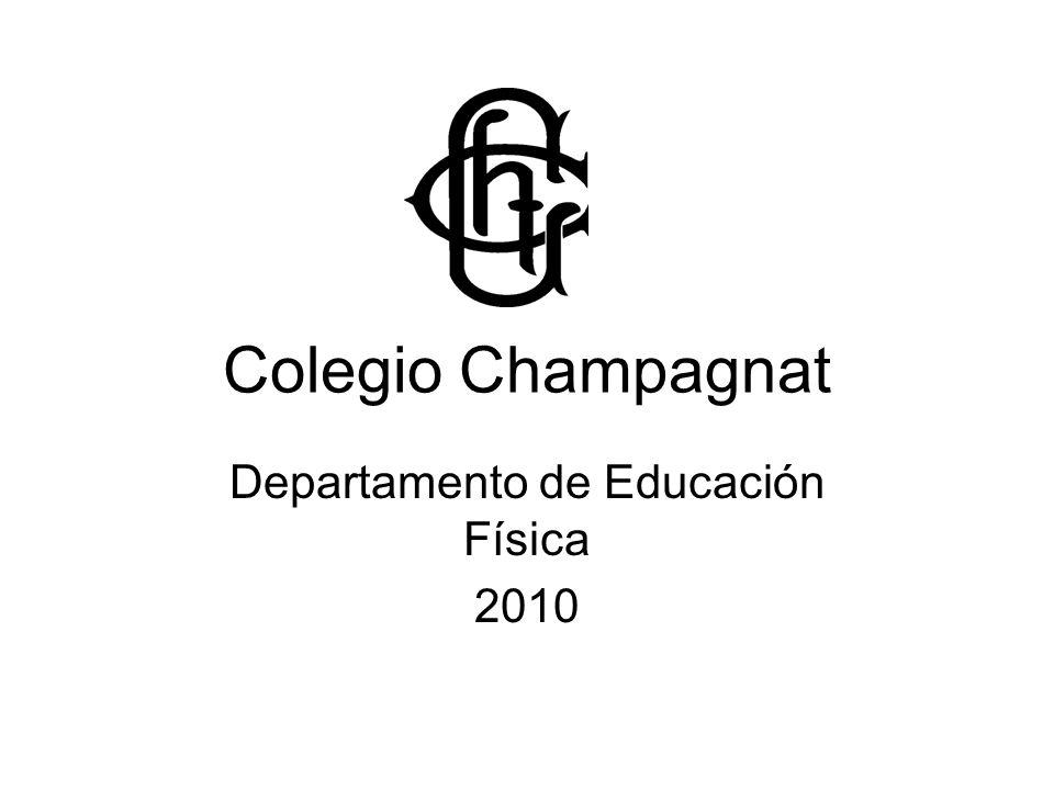 Colegio Champagnat Departamento de Educación Física 2010