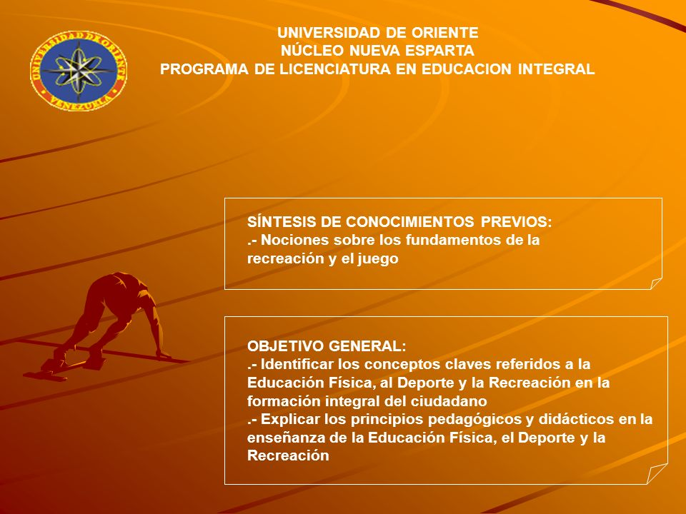 OBJETIVO GENERAL: Analizar los conceptos básicos de la Educación Física.