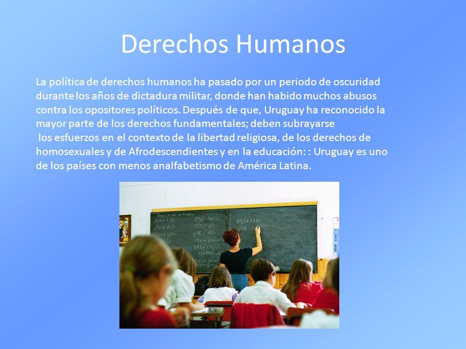 Derechos Humanos La política de derechos humanos ha pasado por un periodo de oscuridad durante los años de dictadura militar, donde han habido muchos