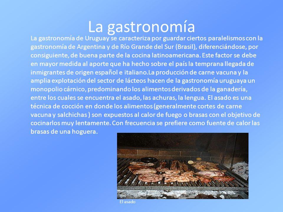 La gastronomía La gastronomía de Uruguay se caracteriza por guardar ciertos paralelismos con la gastronomía de Argentina y de Río Grande del Sur (Bras