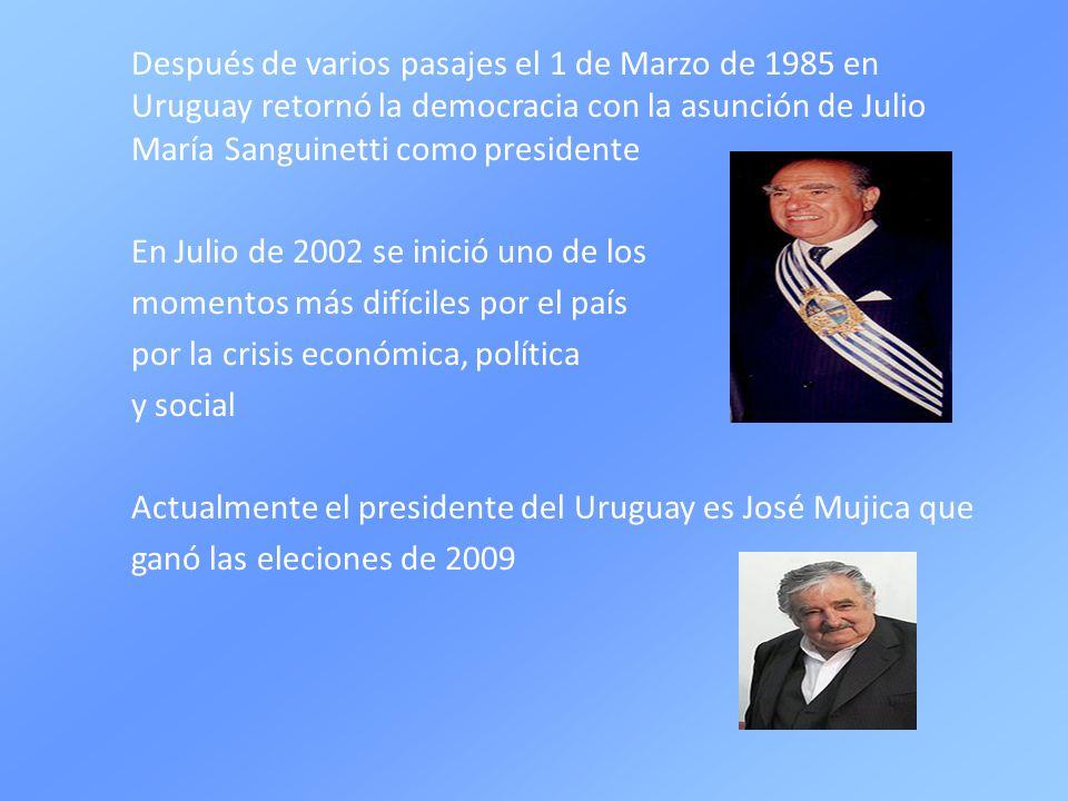 Después de varios pasajes el 1 de Marzo de 1985 en Uruguay retornó la democracia con la asunción de Julio María Sanguinetti como presidente En Julio d