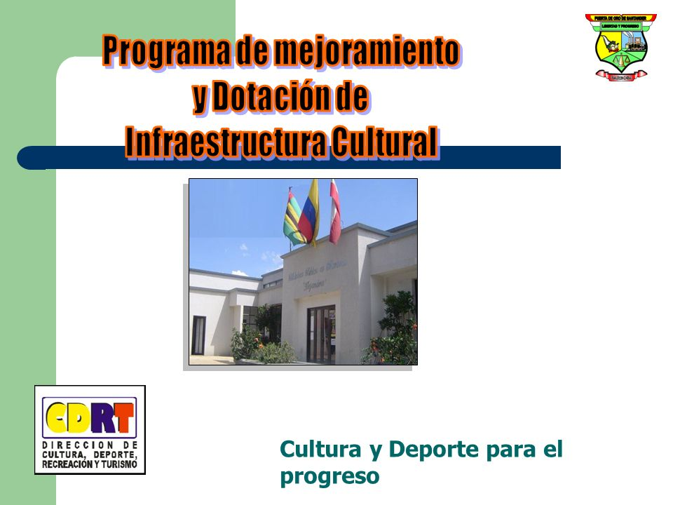 Cultura y Turismo para el progreso