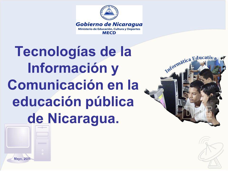 Tecnologías de la Información y Comunicación en la educación pública de Nicaragua. Mayo, 2006