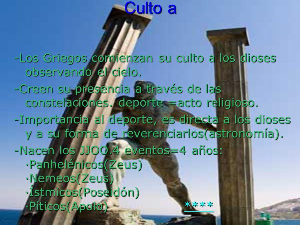 -Los Griegos comienzan su culto a los dioses observando el cielo.