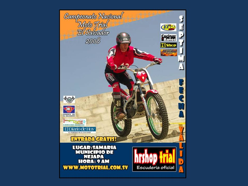 Por su atención, gracias. Club Moto Trial El Salvador www.mototrial.com.sv