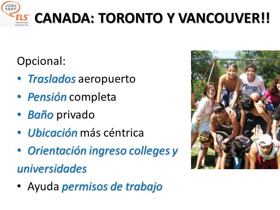 CANADA: TORONTO Y VANCOUVER!! CANADA: TORONTO Y VANCOUVER!! Cursoc/ 4 semanas Curso empieza c/ 4 semanas 12 niveles 12 niveles de 4 semanas c / u 30 l