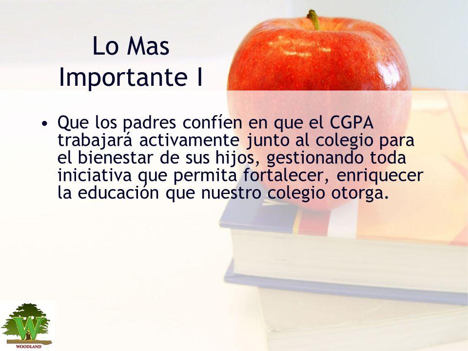 Lo Mas Importante I Que los padres confíen en que el CGPA trabajará activamente junto al colegio para el bienestar de sus hijos, gestionando toda inic