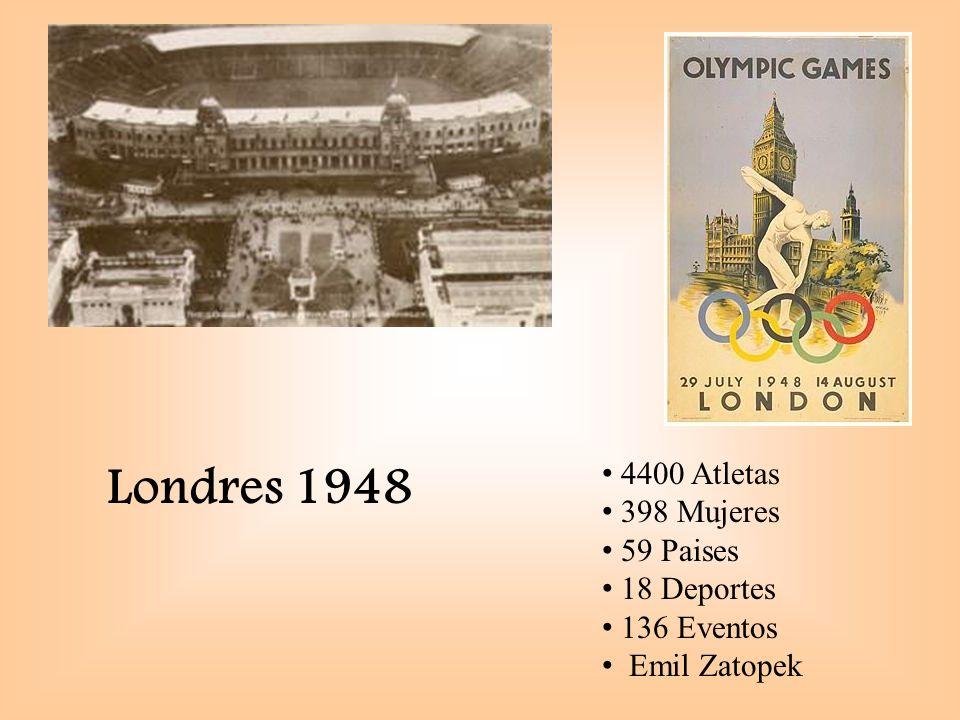 Londres 1948 4400 Atletas 398 Mujeres 59 Paises 18 Deportes 136 Eventos Emil Zatopek