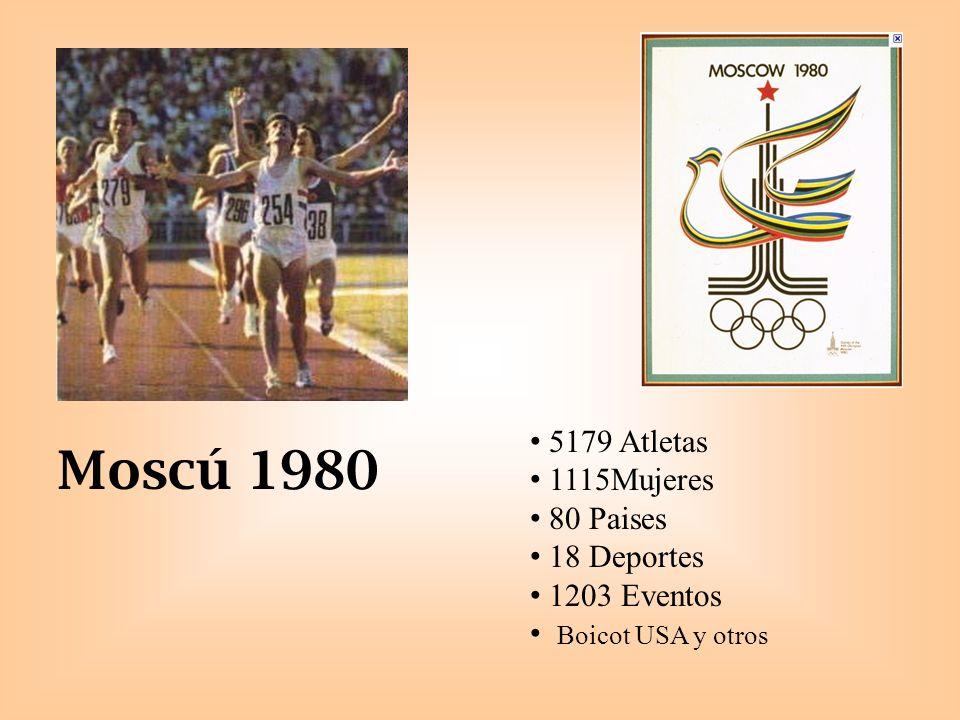 Moscú 1980 5179 Atletas 1115Mujeres 80 Paises 18 Deportes 1203 Eventos Boicot USA y otros