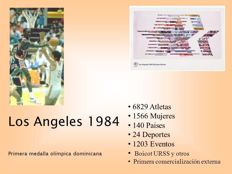Los Angeles 1984 Primera medalla olímpica dominicana 6829 Atletas 1566 Mujeres 140 Paises 24 Deportes 1203 Eventos Boicot URSS y otros Primera comercialización externa
