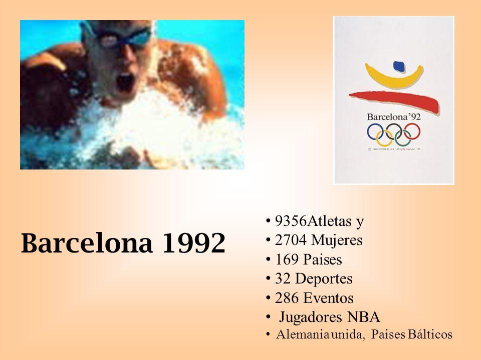Barcelona 1992 9356Atletas y 2704 Mujeres 169 Paises 32 Deportes 286 Eventos Jugadores NBA Alemania unida, Paises Bálticos