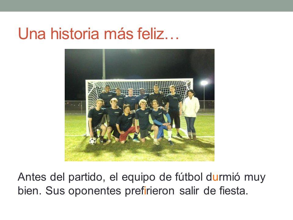 Una historia más feliz… Antes del partido, el equipo de fútbol durmió muy bien.