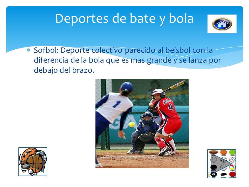 Beisbol: Es un deporte colectivo de conjunto jugado entre dos equipos de 9 jugadores cada uno. Deportes de bate y bola