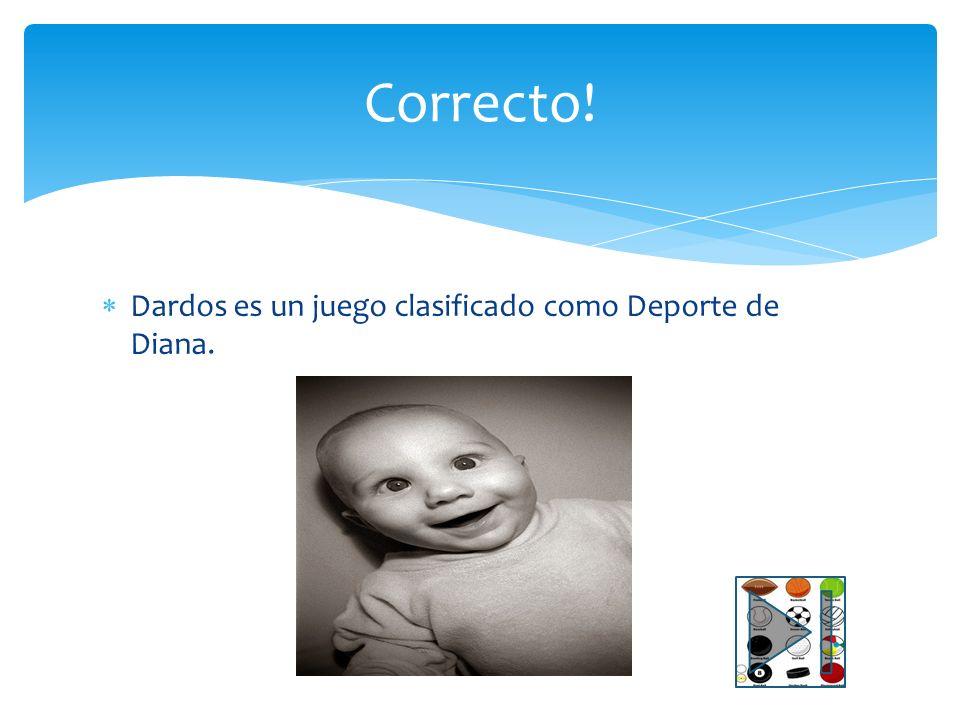 Dardos es un deporte clasificado: A) Deporte de puntería B) Deporte de Diana C) Deporte en el punto D) Deporte preciso Pregunta #5