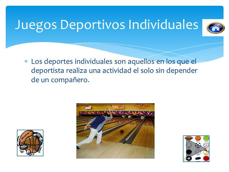 Los deportes individuales son aquellos en los que el deportista realiza una actividad el solo sin depender de un compañero.