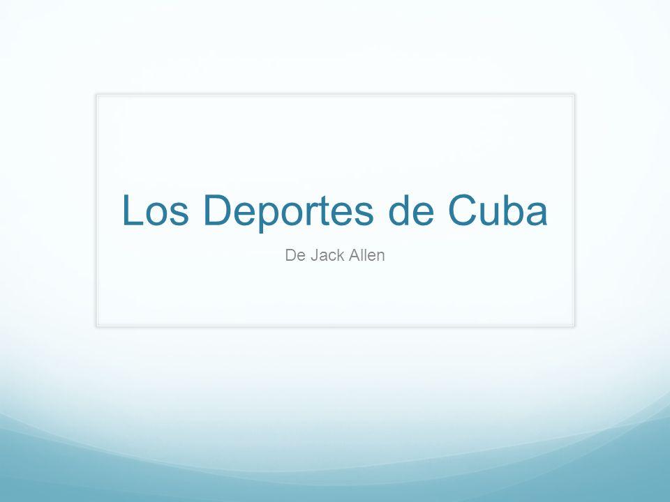 Los Deportes de Cuba De Jack Allen