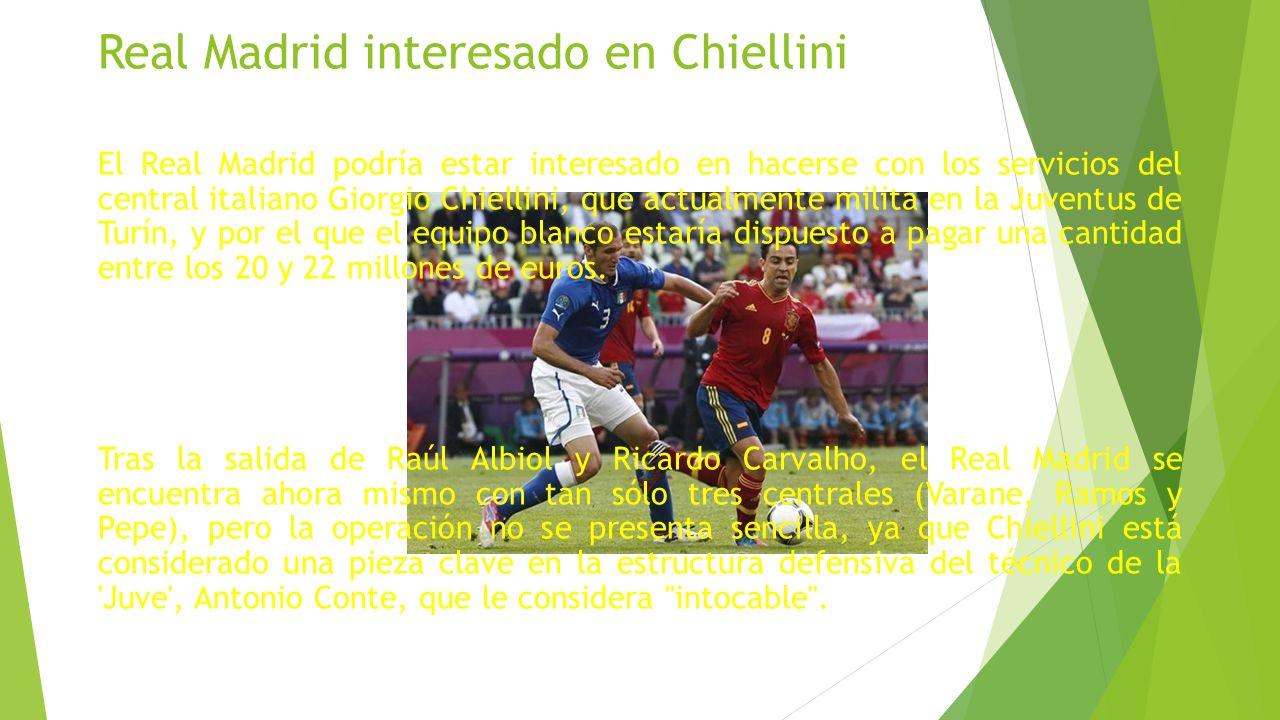 Real Madrid interesado en Chiellini El Real Madrid podría estar interesado en hacerse con los servicios del central italiano Giorgio Chiellini, que actualmente milita en la Juventus de Turín, y por el que el equipo blanco estaría dispuesto a pagar una cantidad entre los 20 y 22 millones de euros.