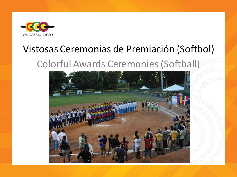 Vistosas Ceremonias de Premiación (Softbol) Colorful Awards Ceremonies (Softball)