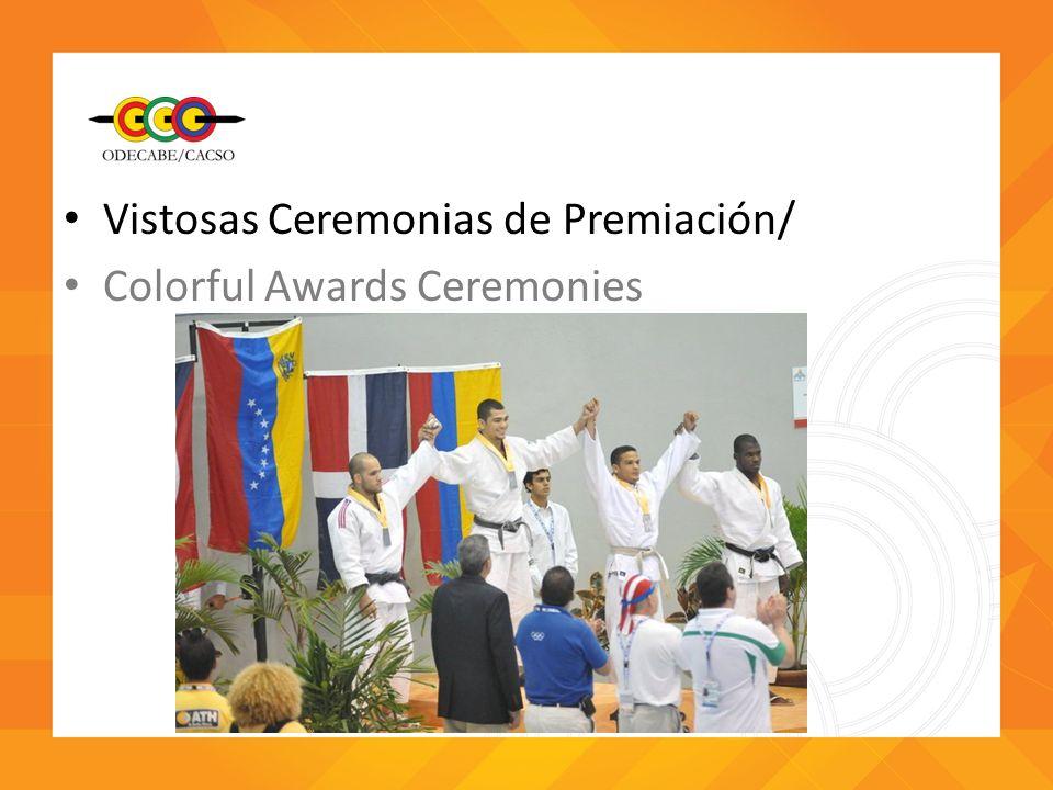 Vistosas Ceremonias de Premiación/ Colorful Awards Ceremonies