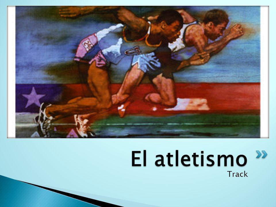 Track El atletismo