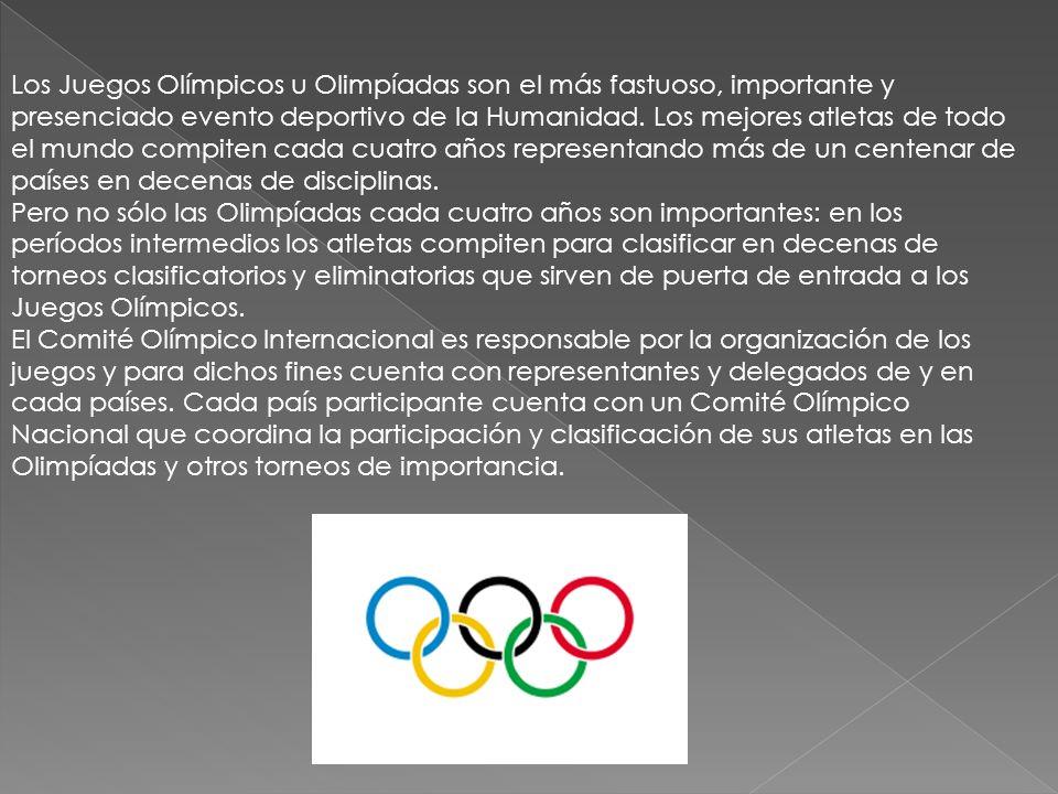 Los Juegos Olímpicos u Olimpíadas son el más fastuoso, importante y presenciado evento deportivo de la Humanidad.